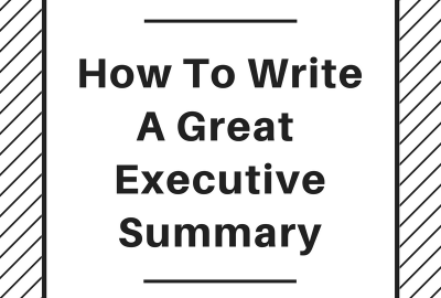 how to write a great executive summary