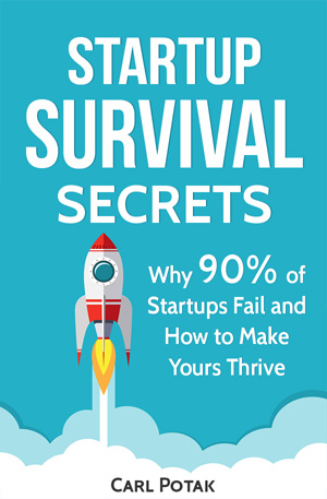 Startup Survival Secrets Book Cover Why 90 percent of startups fail 300 x 457